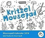 Kritzel - Kalender 2018: Mousepad-Kalender, Jede Woche ein Kreativspaß