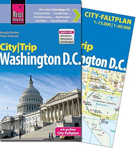 Reise Know-How CityTrip Washington D.C.: Reiseführer mit Faltplan und kostenloser Web-App