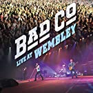 Bad Company : Live at Wembley