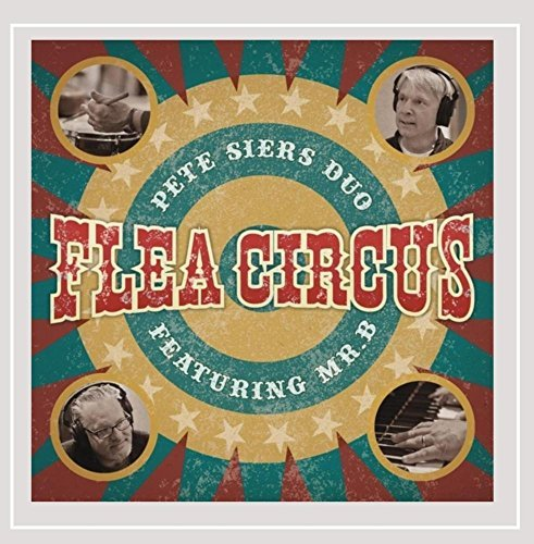 Flea Circus by Pete Siers Duo