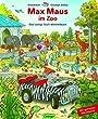 Max Maus im Zoo: Das lustige Such-Wimmelbuch