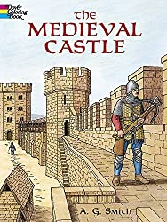 The Medieval Castle (Dover History Coloring Book) by A. G. Smith (2002-05-21)