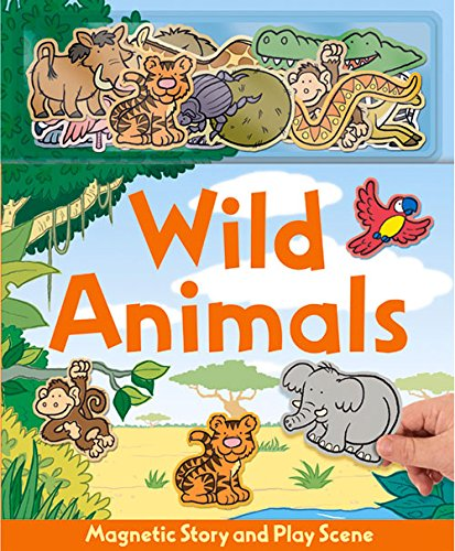 Wild Animals [With Animals Magnets] (Magnetic Story & Play Scene) por Erin Ranson