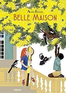 """Afficher """"Belle maison"""""""