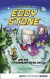 Eddy Stone und die intergalaktische Katze: Band 2