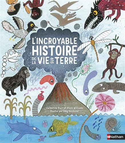 L'incroyable histoire de la vie sur Terre par Catherine Barr
