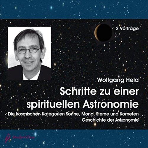 Schritte zu einer spirituellen Astronomie, 2 Audio-CDs
