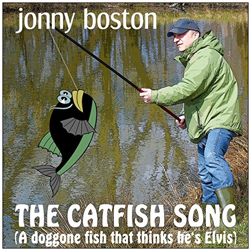 The Catfish Song (A doggone fish that thinks he's Elvis) - Doggone Songs