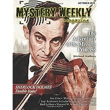 Mystery Weekly Magazine: October 2016: Sherlock Holmes Double Issue (Mystery Weekly Magazine Issues)
