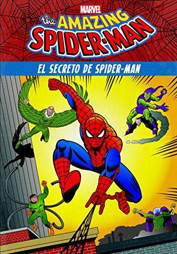 Spider-Man. El secreto de Spider-Man: Cuento cómic por Marvel