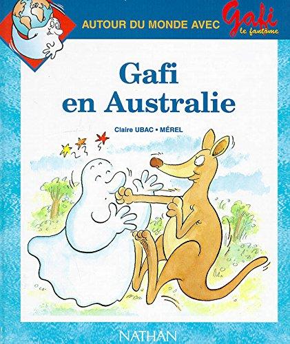 Gafi en Australie, numéro 4, série 1, CP par CLAIRE UBAC, MEREL, ALAIN BENTOLILA, BRUNO REMOND