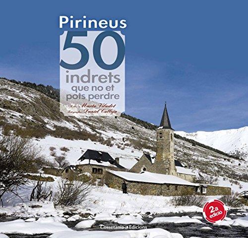Pirineus. 50 indrets que no et pots perdre (Khroma) por Marta Viladot Santaló