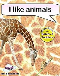 I Like Animals (I Like Reading)