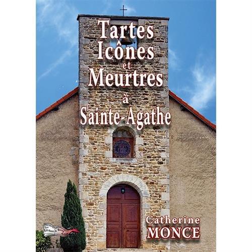 Tartes, icônes et meurtres à Sainte-Agathe