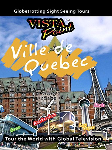 Vista Point - Ville de Quebec, Canada [OV]
