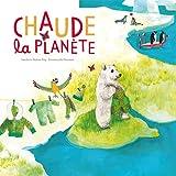 """Afficher """"Chaude la planète"""""""