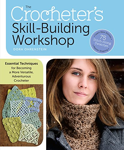 The Crocheter's Skill-Building Workshop: Essential Techniques for Becoming a More Versatile, Adventurous Crocheter (English Edition) Knit Knot Hat