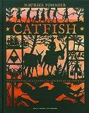 Catfish - Une histoire de combats, de liberté et de courage