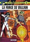 Yoko Tsuno, tome 3 - La forge de Vulcain
