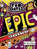 Tom Gates: Epic Adventure (kind of) (Hardcover)