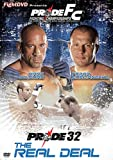 Pride 32 - The Real Deal [2006] [DVD]