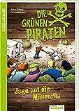 Die Grünen Piraten - Jagd auf die Müllmafia: Schulausgabe