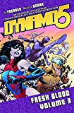 Dynamo 5 Volume 3: Fresh Blood (Dynamo 5 Tp)