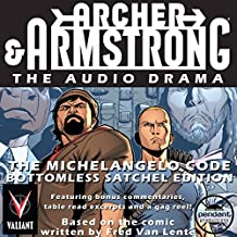 Archer & Armstrong The Michelangelo Code: Bottomless Satchel Edition