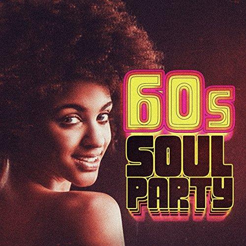 60s Soul Party [Explicit]