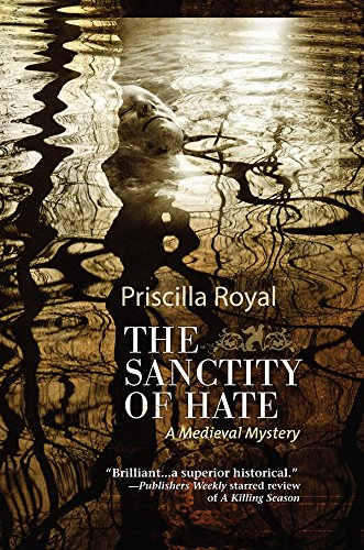 The Sanctity of Hate (Medieval Mysteries Book 9) (English Edition) Priscilla Royal