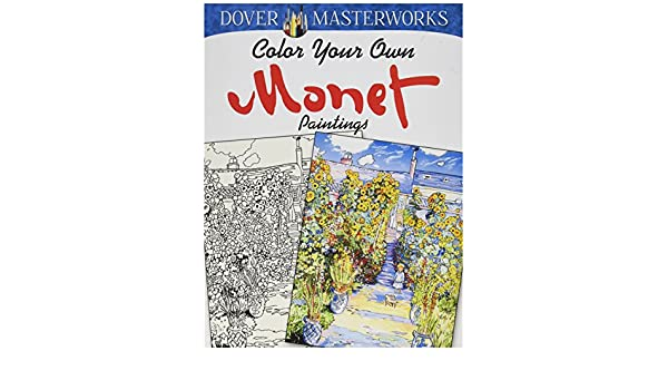 Dover Masterwork Color Your Own Monet Painting Book DOV 77945