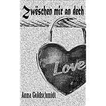 Zwëschen mir an dech (Luxembourgish Edition)