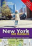 National Geographic Familien-Reiseführer New York mit Kindern (National Geographic Explorer) - Charlotte Pavard, Gabriella Gershenson