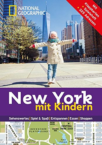National Geographic Familien-Reiseführer New York mit Kindern (National Geographic Explorer)