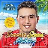 Sommer, Sonne, Holiday (Inkl. Weil mich der Sommer küsst - Remix)