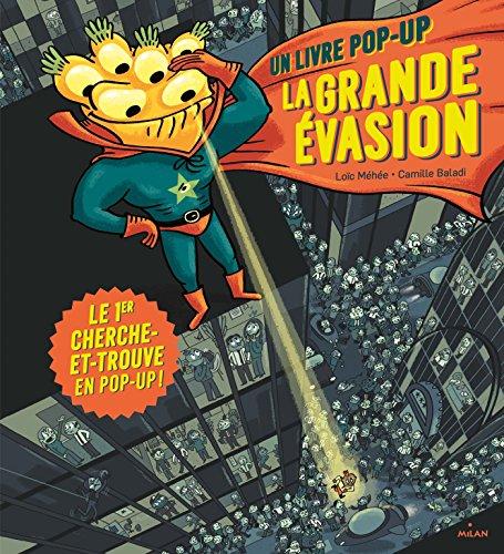 La Grande évasion : un livre pop-up, le 1er cherche-et-trouve en pop-up !