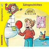 Pixi Hören. Zahngeschichten: 1 CD