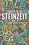 Zurück in die Steinzeit: Die anti-industrielle Revolution - Ayn Rand