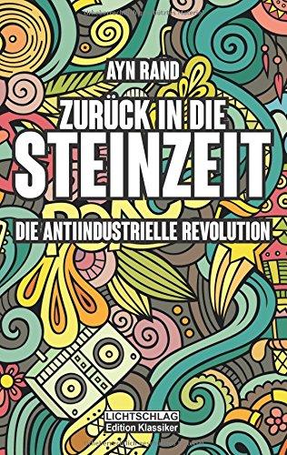 zuruck-in-die-steinzeit-die-anti-industrielle-revolution