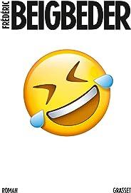 L'homme qui pleure de rire: roman