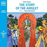 Story of the Amulet (Naxos Junior Classics)