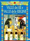 La Valle dei Re e delle Regine. Ediz. Italiana