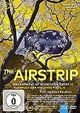 The Airstrip - Aufbruch der Moderne Teil 3 (+ Blu-ray) [2 DVDs]