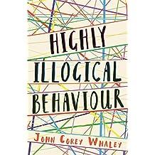 Highly Illogical Behaviour (English Edition)