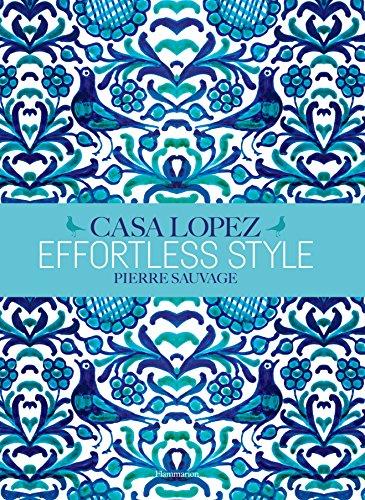 Effortless Style: Casa Lopez -
