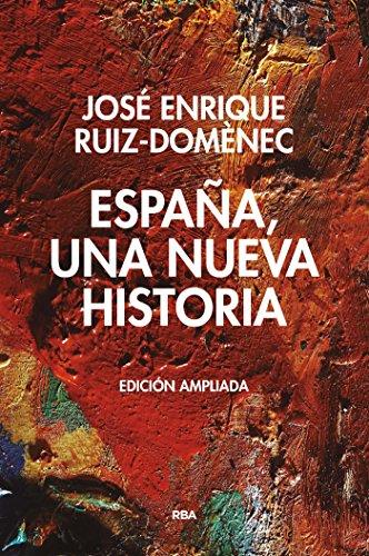 España, una  nueva historia. (ENSAYO Y BIOGRAFIA)