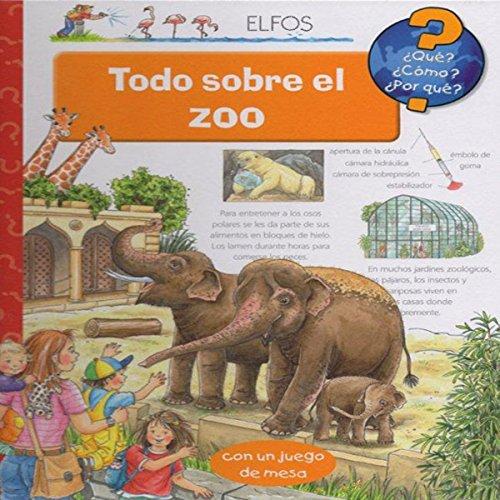 Portada del libro ¿Qu'?... Todo sobre el zoo (¿Qué?)