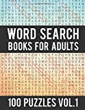 Word Search Books For Adults: 100 Word Search Puzzles - (Word Search Large Print) - Activity Books For Adults Vol.1: Word Search Books For Adults: Volume 1