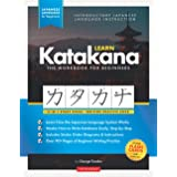 Learn Katakana Workbook - Japanese Language for Beginners: An Easy, Step-by-Step Study Guide and Writing Practice Book: The B