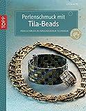 Perlenschmuck mit Tila-Beads: Fädelschmuck in verschiedenen Techniken (kreativ.kompakt.)